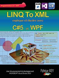 couverture du livre Linq to XML avec C#5 et WPF